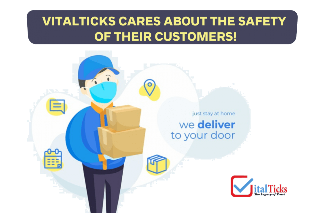 VitalTicks cares about the safety of their customers!